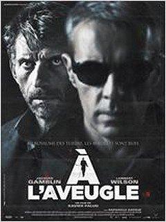 A L'AVEUGLE dans CINEMA : les films que nous avons aimés... alaveugle2