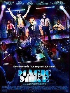 MAGIC MIKE dans CINEMA : les films que nous avons aimés... magicmike